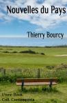 Nouvelles du pays de Thierry Bourcy